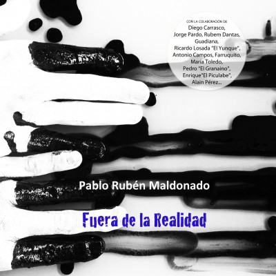 Fuera de la Realidad. Nuevo disco de Pablo Rubén Maldonado